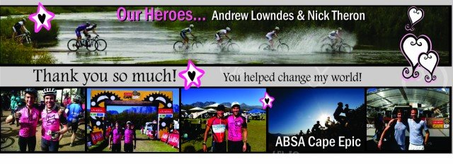 Our heroes, Andrew Lowndes and Nick Theron finish the ABSA Cape Epic for Sabrina Love Foundation! 2